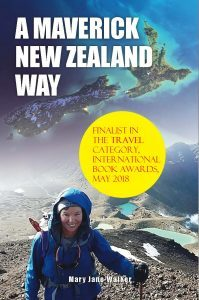 Featured Book: A Maverick New Zealand Way: The essential Kiwi Travel Companion by Mary Jane Walker
