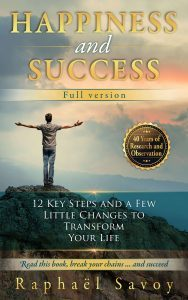 Featured Book: Happiness and Success – Full version by Raphaël Savoy