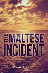 Featured Book: The Maltese Incident by Russell Moran